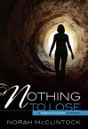 Nothing to Lose - Norah McClintock