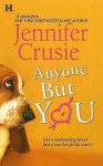 Anyone But You - Jennifer Crusie