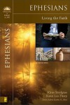 Ephesians: Living the Faith - Klyne R. Snodgrass, Karen Lee-Thorp, Karen H. Jobes