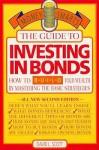 Guide to Investing in Bonds - David L. Scott
