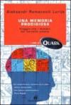 Una memoria prodigiosa - Alexander R. Luria, Agostino Villa, Alberto Oliverio
