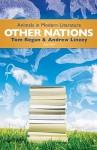 Other Nations: Animals in Modern Literature - Tom Regan, Andrew Linzey