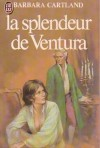 La Splendeur De Ventura (Sweet Adventure) - Barbara Cartland