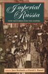 Imperial Russia: New Histories for the Empire (Indiana-Michigan Series in Russian and East European Studies) - David L. Ransel, Jane Burbank
