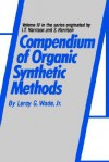 Compendium of Organic Synthetic Methods - L.G. Wade Jr., Michael Smith, Karil Wade