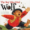 The Boy Who Cried Wolf - B.G. Hennessy, Peter Scolari, Weston Woods Studios