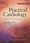 Practical Cardiology: Evaluation and Treatment of Common Cardiovascular Disorders - Ragavendra R. Baliga, James C. Stanley, Richard L. Prager, G. Michael Deeb, Todd Koelling, Vallerie V. McLaughlin, Fred Morady, William F. Armstrong, Kim A. Eagle, David S. Bach