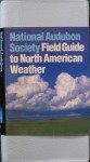 National Audubon Society Field Guide to North American Weather - David M. Ludlum
