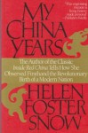 My China Years - Helen Foster Snow