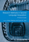 Research Methods in Second Language Acquisition: A Practical Guide - Alison Mackey, Susan M. Gass