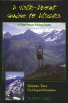 Walk About Guide to Alaska, No. 2: Chugach Mountians - Shawn Lyons