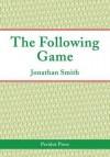 The Following Game - Jonathan Smith