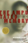 Amputated Memory (Women Writing Africa) - Werewere Liking, Marjolijn De Jager, Michelle Mielly