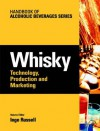 Whisky: Technology, Production and Marketing (Handbook of Alcoholic Beverages) - Inge Russell, Graham Stewart