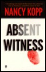 Absent Witness - Nancy Kopp