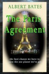 The Paris Agreement: the best chance we have to save the one planet we've got - Albert K Bates, Rex Weyler