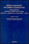 Rodd's Chemistry of Carbon Compounds, Part D: Membered Heterocyclic Compounds With More Than 2 Heteroatoms in the Ring (Rodd's Chemistry of Carbon Compounds 2nd Edition) - Ernest H. Rodd