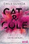 Cat & Cole: Die letzte Generation - punchdesign Johannes Wiebel, Emily Suvada, Vanessa Lamatsch