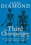 The Third Chimpanzee for Young People: On the Evolution and Future of the Human Animal (For Young People Series) - Jared Diamond, Rebecca Stefoff