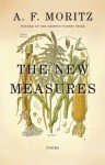 The New Measures - A.F. Moritz