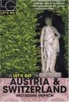 Let's Go Austria & Switzerland: Including Munich - Let's Go Inc.