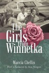The Girls from Winnetka - Marcia Chellis