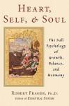 Heart, Self & Soul - Robert Frager