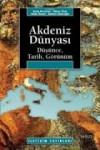 Akdeniz Dünyası - Oktay Özel, Kudret Emiroğlu, Eyüp Özveren, Süha Ünsal
