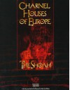 Charnel Houses of Europe: The Shoah: For Wraith: The Oblivion - Robert Hatch, Jonathan Blacke