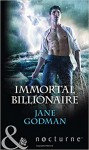 IMMORTAL BILLIONAIRE- PB - Jane Godman