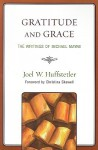 Gratitude and Grace: The Writings of Michael Mayne - Joel Huffstetler