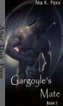 Gargoyle's Mate - Nia K. Foxx