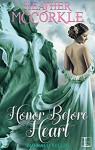 Honor Before Heart (Emerald Belles, #1) - Heather McCorkle