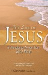 The Life of Jesus: A Chronological Account from God's Word - Woodrow Kroll