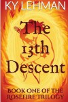 The 13th Descent - Ky Lehman