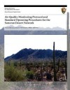 Air Quality Monitoring Protocol and Standard Operating Procedures for the Sonoran Desert Network - Theresa Mau-Crimmins, Ellen Porter, United States National Park Service