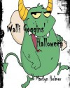 Walli Goggins' Halloween - Marilyn Helmer