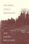 Olympic Gold Medalist: [Poems] - Joe David Bellamy