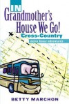 In Grandmother's House We Go! - Betty Marchon