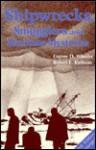 Shipwrecks, Smugglers, and Maritime Mysteries - Eugene D. Wheeler, Eugene D. Wheller, Robert E. Kallman