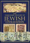 Timechart of Jewish Civilization - chartwell books, chartwell books