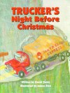 Trucker's Night Before Christmas (The Night Before Christmas Series) - David Davis