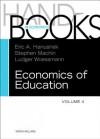 Handbook of the Economics of Education, Volume 4 - Erik A Hanushek, Stephen J Machin, Ludger Woessmann
