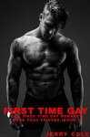 Gay: First Time Gay Romance, More Than Friends (Book 1) (M/M Contemporary Gay Romance Short Story) - Jerry Cole