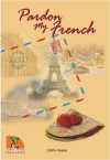 Pardon My French (Students Across the Seven Seas) - Catherine Hapka, Lulu Wijaya