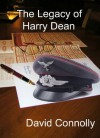 The Legacy of Harry Dean - David Connolly