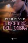 Il richiamo dell'ombra (Leggereditore Narrativa) - Kresley Cole
