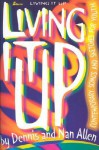 Living It Up: Contemporary Songs and Sketches for Youth - Nan Allen, Dennis Allen