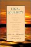 Final Journeys - Maggie Callanan