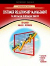 Customer Relationship Management: The Bottom Line to Optimizing Your Roi (Neteffect Series) - Jon Anton, Natalie L. Petouhoff